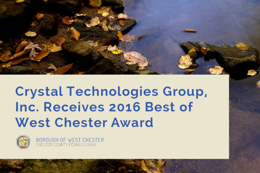 Crystal Technologies Group, Inc. Receives 2016 Best of West Chester Award