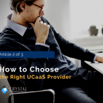 How to Choose the Right UCaaS Provider for Your Organization