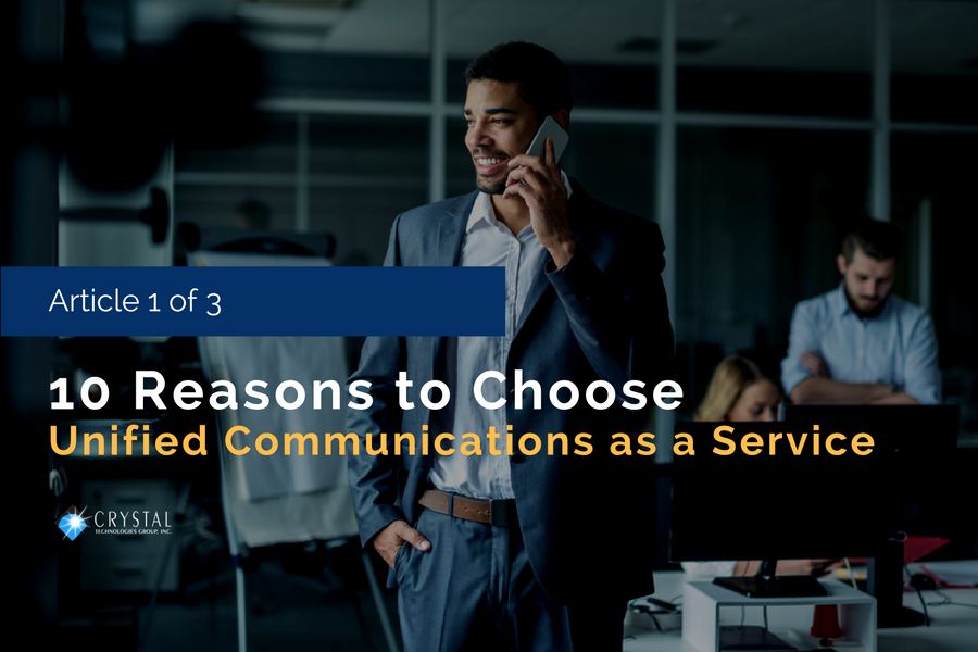 10 Reasons to Choose Unified Communications as a Service