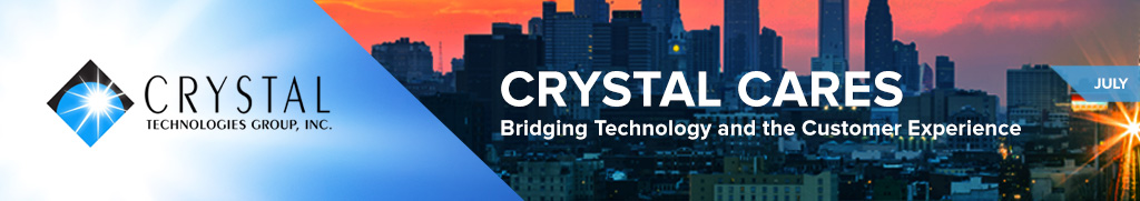 Crystal Cares: Bridging Technology and the Customer Experience