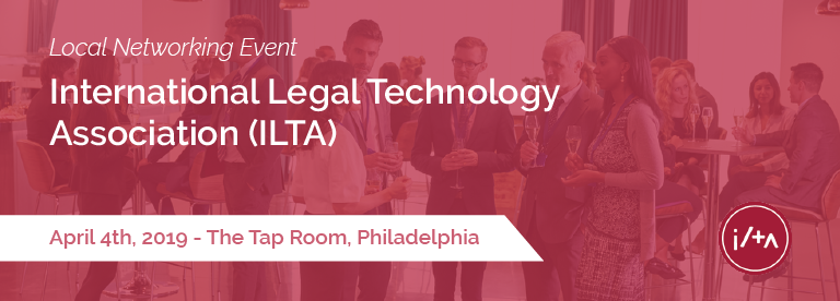 International Legal Technology Association Local Networking Event